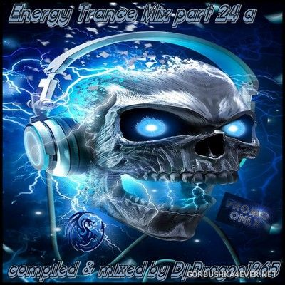 DJ Dragon1965 - Energy Trance Mix (Part 24) [2021]