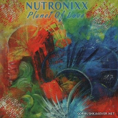 Nutronixx - Planet Of Love [2020]