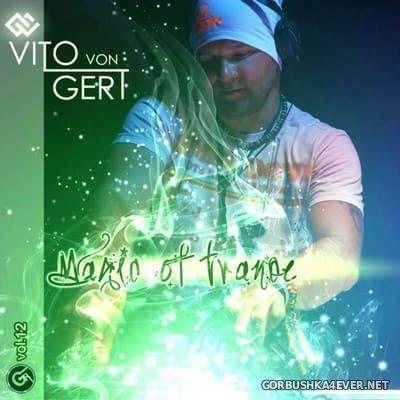 Magic Of Trance vol 12 [2021] Mixed by Vito Von Gert