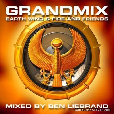 Earth Wind & Fire - Grandmix [2020] / 2xCD / Mixed By Ben Liebrand