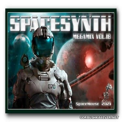 DJ SpaceMouse - Spacesynth Megamix vol 18 [2021]