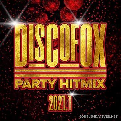 Discofox Party Hitmix 2021.1 [2021]