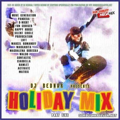 DJ Bednar - Holiday Mix 5 [2021]