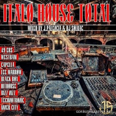 Italo House Total [2020] Mixed by Jose Palencia