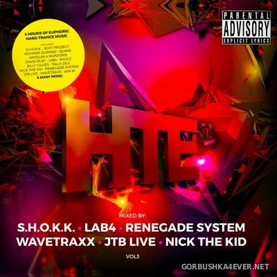 HTE (Hard Trance Europe) vol 3 [2021] / 3xCD / Mixed by Wavetraxx, JTB Live, Nick The Kid, S.H.O.K.K., Renegade System & Lab4