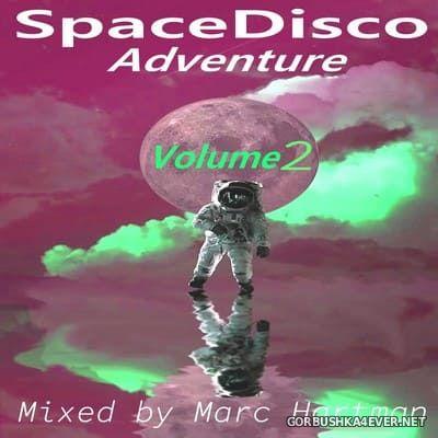 Marc Hartman - SpaceDisco Adventure vol 2 [2021]
