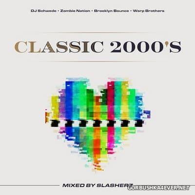 Classic 2000's [2021] by Slasherz