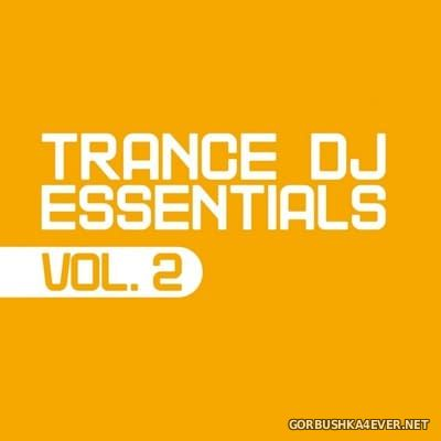 [Essential Dance] Trance DJ Essentials vol 2 [2016]