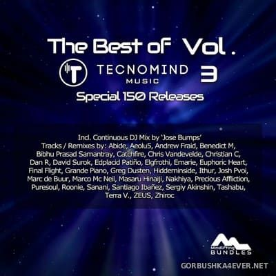 [Tecnomind Music] The Best Of vol 3 (Special 150 Releases) [2021]