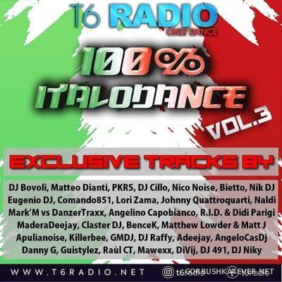 T6Radio presents 100% Italodance (vol 3) [2021]