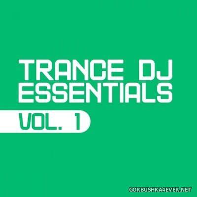 [Essential Dance] Trance DJ Essentials vol 1 [2015]