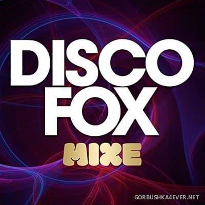 [Best Mix] Disco Fox Mixe [2021]