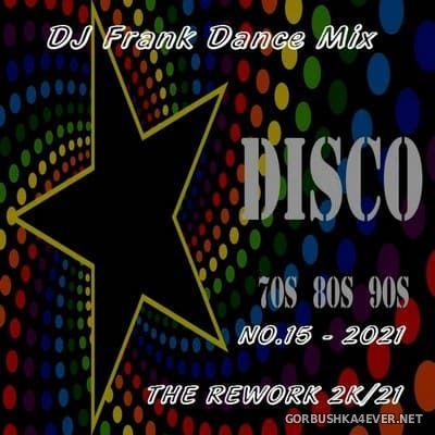 DJ Frank - Dance Mix No. 15 [2021]