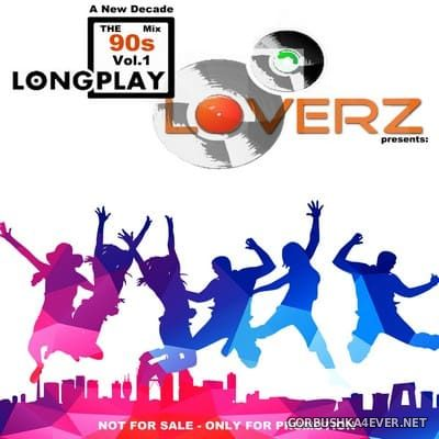 90s Mix vol 1 - A New Decade [2020] Mixed by Longplay Loverz
