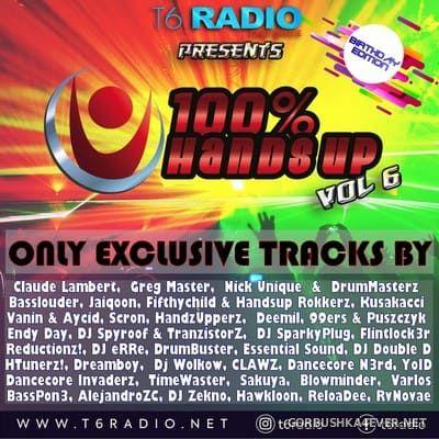 T6Radio presents 100% Hands Up (vol 6) [2021]