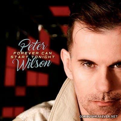 Peter Wilson - Forever Can Start Tonight [2021]
