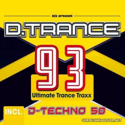 D.Trance 93 (Incl D-Techno 50) [2021]