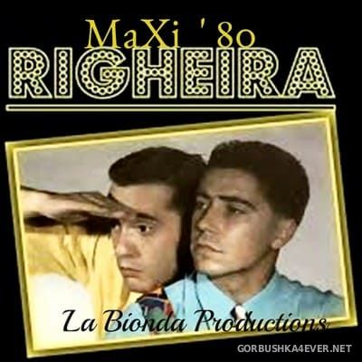 Righeira - I Nostri Maxi Successi Anni 80 (Maxi Mix Versions) [2017]