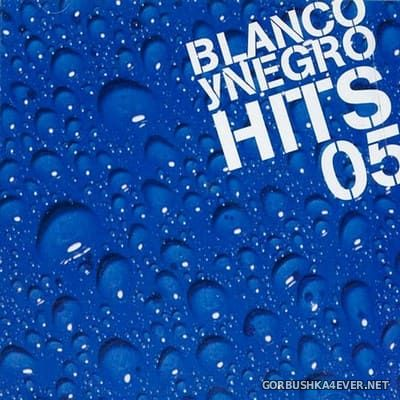 Blanco Y Negro Hits 05 [2005] / 2xCD