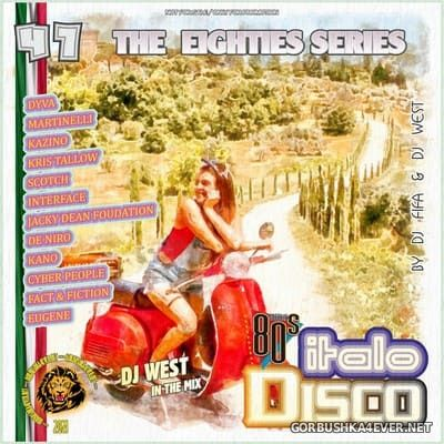 [The Eighties Series] ItaloDisco Mix vol 47 [2021] by DJ West