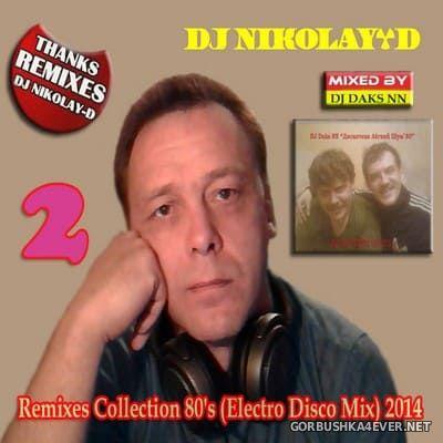 Remixes Collection 80s vol 2 [2014] by DJ Daks NN & DJ Nikolay-D