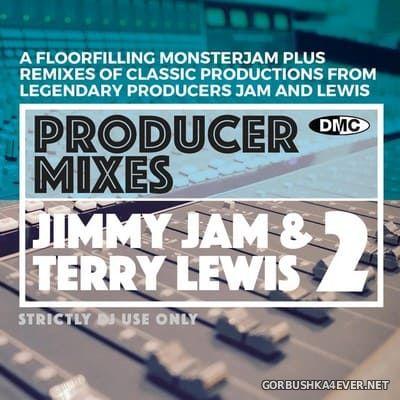 [DMC] Producer Mixes - Jimmy Jam & Terry Lewis vol 2 [2021]