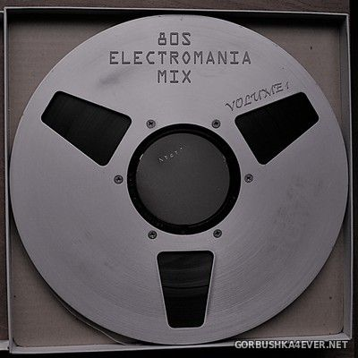 80s Electromania Mix vol 1 [2021] Mixed by Only Mix