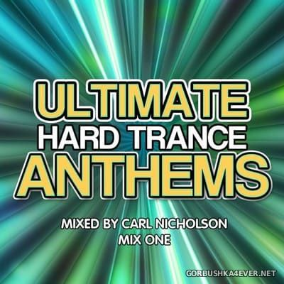 [Traffic Records] Ultimate Hard Trance Anthems vol 1 [2012] Mixed by Carl Nicholson