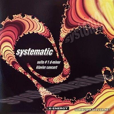 Systematic - Suite #1 D-Minor & Klavier Concert [1996]