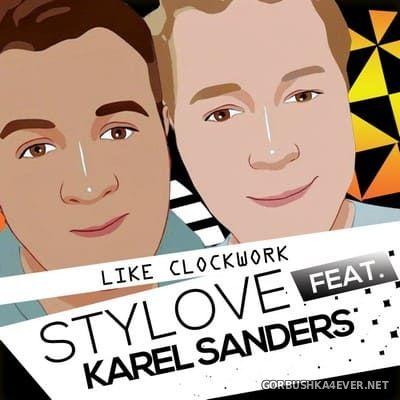 Stylove feat Karel Sanders - Like Clockwork [2021]