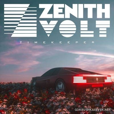 Zenith Volt - Timekeeper [2021]