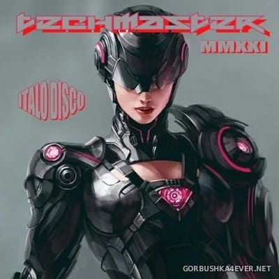 DJ TechMaster - Italo Disco Marzo Mix MMXXI [2021]