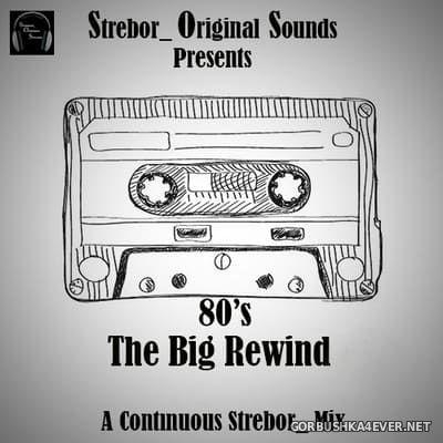 80's - The Big Rewind vol 1 & 2 [2021] by Strebor