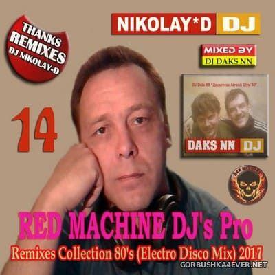 Remixes Collection 80s vol 14 [2017] by DJ Daks NN & DJ Nikolay-D