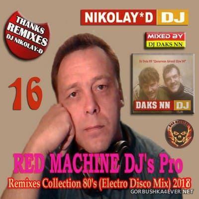 Remixes Collection 80s vol 16 [2018] by DJ Daks NN & DJ Nikolay-D
