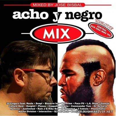 Acho Y Negro Mix [2021] Mixed By Jose Bisbal