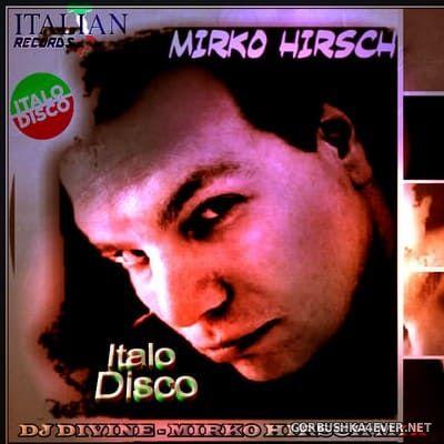 DJ Divine - Mirko Hirsch Mix [2018]