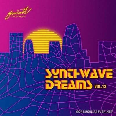 Synthwave Dreams vol 13 [2021]