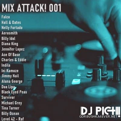 DJ Pich - Mix Attack! 001 [2021]