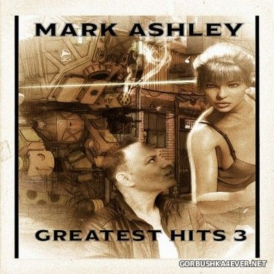 Mark Ashley - Greatest Hits 3 [2020]