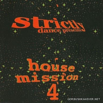 [Strictly Dance] House Mission vol 4 [1997]