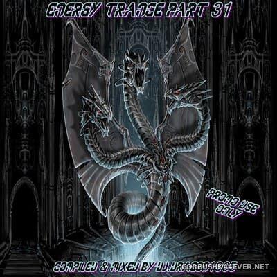 DJ Dragon1965 - Energy Trance Mix (Part 31) [2021]
