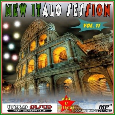 New Italo Session vol 11 [2021] Mixed by CJ Project