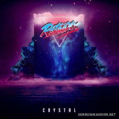 Retröxx - Crystal [2021]