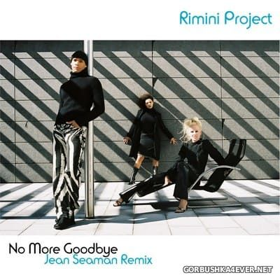 Rimini Project - No More Goodbye (Jean Seaman Remix) [2021]