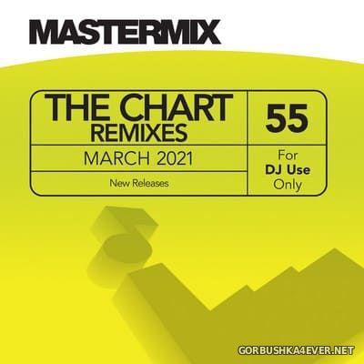 [Mastermix] The Chart Remixes vol 55 [2021]