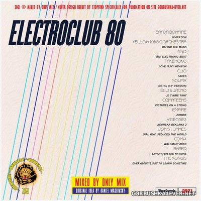 Electroclub 80 [2021] Re-Mixing by Only Mix