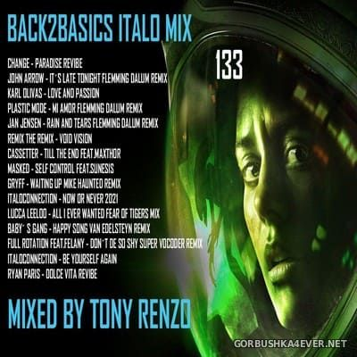 Back2Basics Italo Mix vol 133 [2021] by Tony Renzo