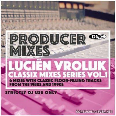 [DMC] Producer Mixes - Classic Chart Mix vol 1 [2021] by Lucien Vrolijk