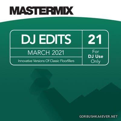 [Mastermix] DJ Edits vol 21 [2021]